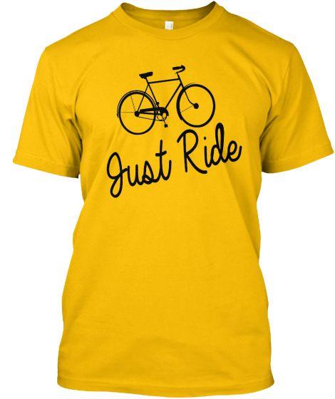 Just Ride Bicycle | Teespring