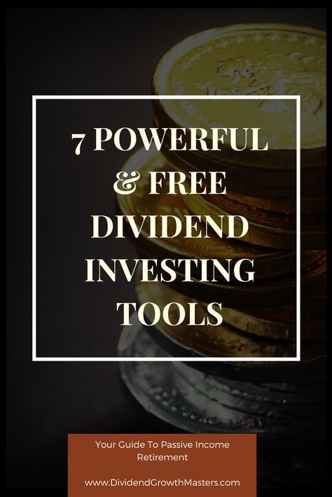 7 powerful and free dividend investing tools all DGI investors should use. Build your dividend stock portfolio for passive income retirement!