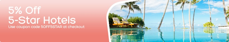 Take 5% Off 5 Star Hotels with Coupon Code 5OFFSTAR. Limited time only. see site for details.