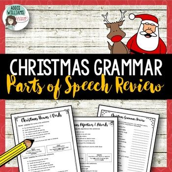 Christmas Grammar Activities - A fun set of Christmas themed worksheets to use as review for parts of speech - students are asked to identify nouns, verbs, adverbs, adjectives, prepositions, pronouns conjunctions and interjections. Students are also asked to provide their own examples / sentences for each part of speech.