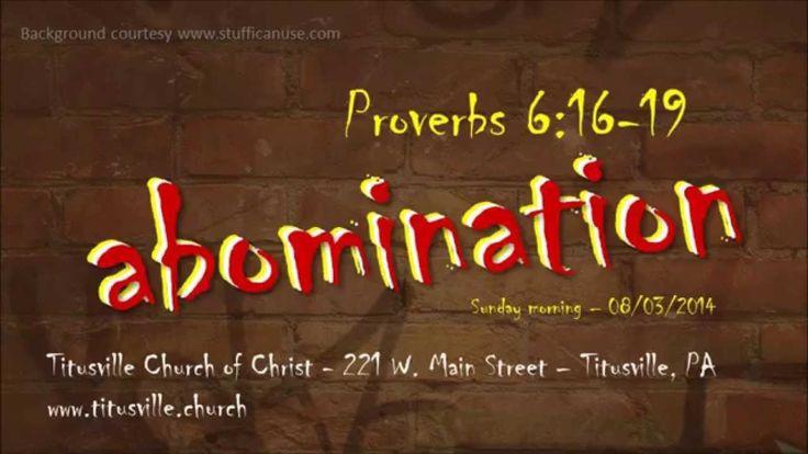 Proverbs 6:16-19 Sermon - ABOMINATION