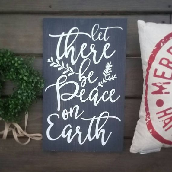 Let there be peace on earth, Christmas Wood sign, Mantle Decor, READY TO SHIP
