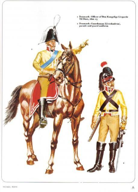 1-Denmark: Officer of Den Kongelige Livgarde Til Hast 1809-13 2-Denmark: Guardsman (Liveskadrum) parade and guard uniform