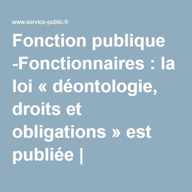 Fonction publique -Fonctionnaires: la loi « déontologie, droits et obligations » est publiée | service-public.fr