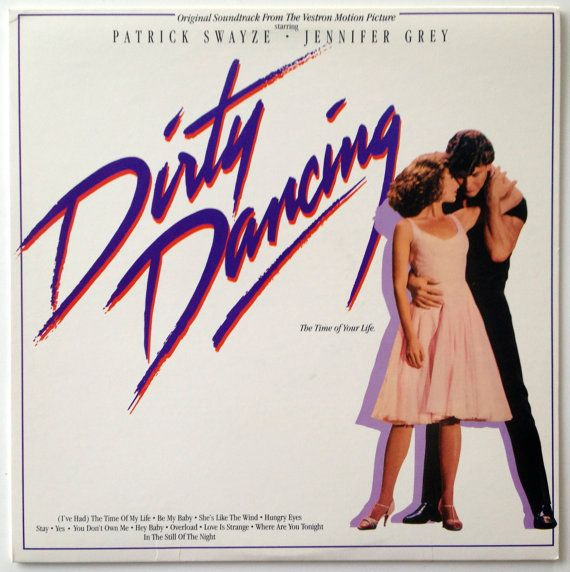 Dirty Dancing Soundtrack LP Vinyl Record Album, RCA Victor - 6408-1-R, 1987, Original Pressing
