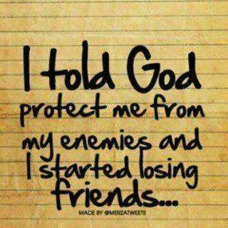 spiritual, quotes, sayings, god, protect, from enemies, friends
