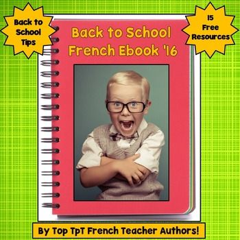 Welcome back, Teachers!Find some new ideas for your French classes this year with tips and freebies from many of the top French teacher-authors on TpT. Each page is packed with tips, freebies, and other resources to help you add some spice to your class this year.