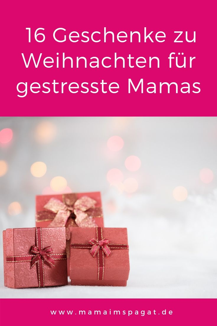 16 Weihnachtsgeschenke Für Gestresste Mamas Die Schon Alles