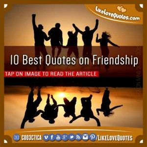 10 Best Quotes on Friendship