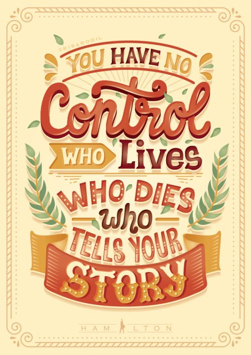 Who lives, who dies, who tells your story | Hamilton Lyric Posters (12/?)