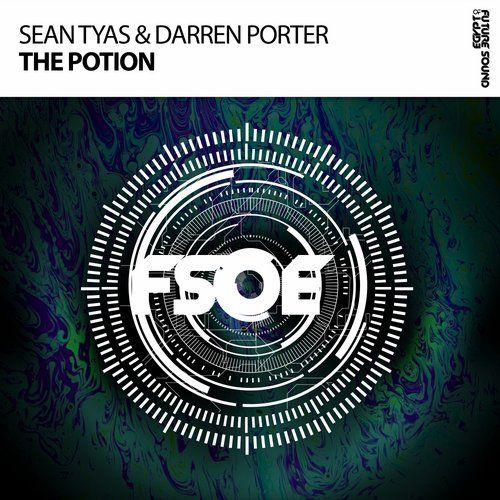Sean Tyas, Darren Porter - The Potion (Extended Mix) #upliftingtrance #fsoe