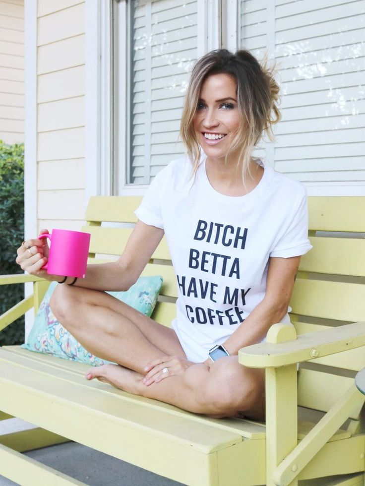 bitch betta have my coffee. tee
