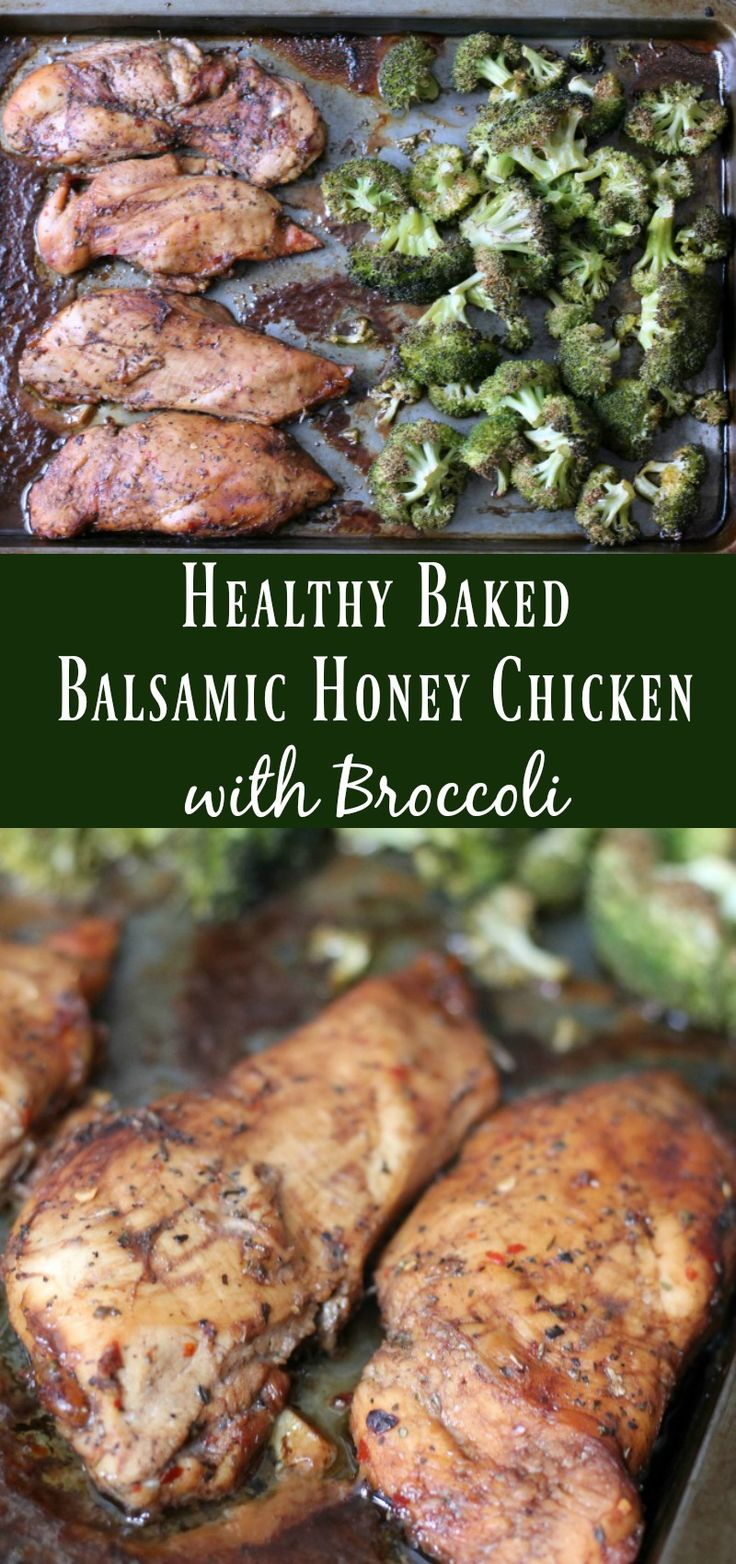 Healthy Baked Balsamic Honey Chicken with Broccoli. Healthy chicken recipes.