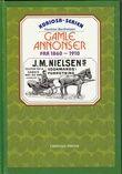 """""""Gamle annonser fra ca 1860 - 1910"""" av Herman Berthelsen"""