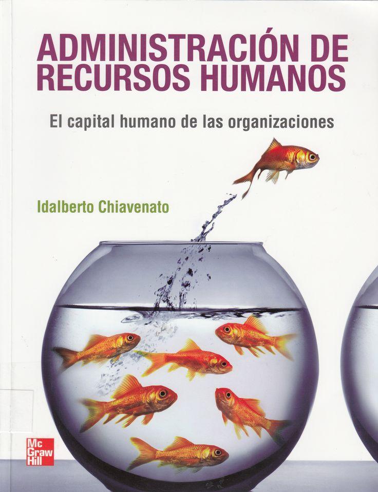 658.3 / C532 Administración de recursos humanos : el capital humano de las organizaciones