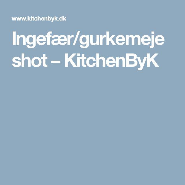 Ingefær/gurkemejeshot – KitchenByK