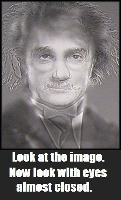 Look at the image. Now look with eyes almost closed!