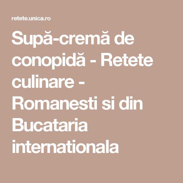 Supă-cremă de conopidă - Retete culinare - Romanesti si din Bucataria internationala