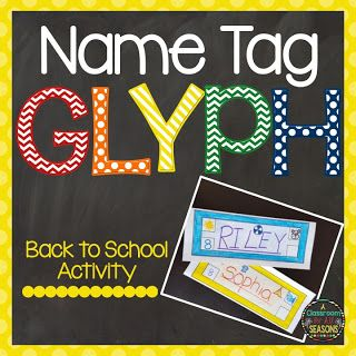 Back to School Activity: Name Tag Glyph   Need a fun getting-to-know-you activity for the first day of school? Try a name tag glyph. Follow directions to make your own glyph or download a free one! Enjoy! Thanks! Christina  A Classroom for All Seasons back to school first day of school activities glyphs name tags