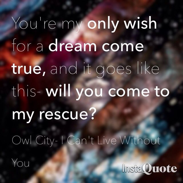 Wow such a pretty edit -Can't Live Without You - Owl City - Mobile Orchestra