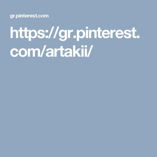 https://gr.pinterest.com/artakii/