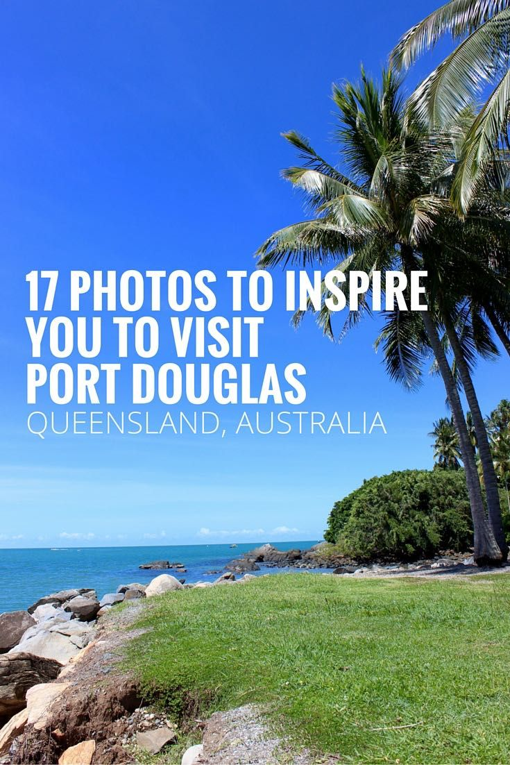 17 PHOTOS TO INSPIRE YOU TO VISIT PORT DOUGLAS PIN