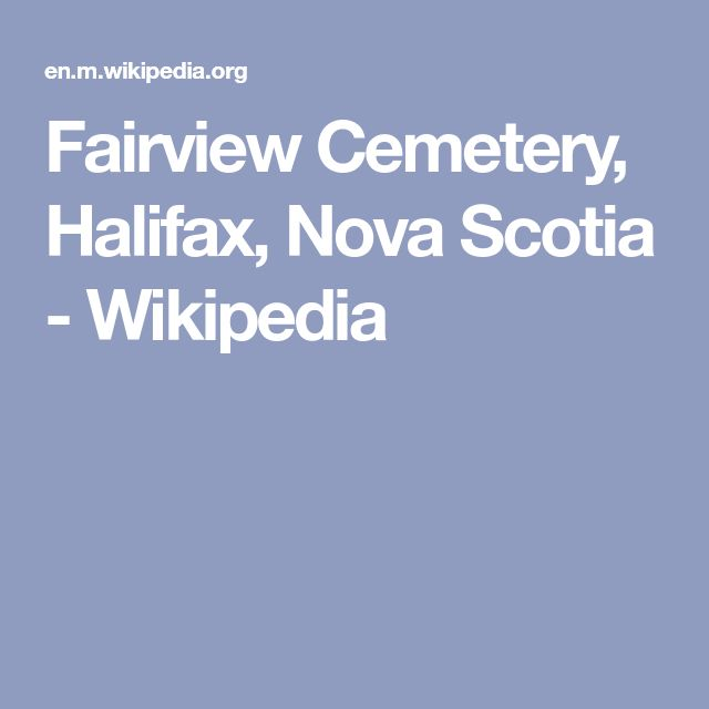 Fairview Cemetery, Halifax, Nova Scotia - Wikipedia