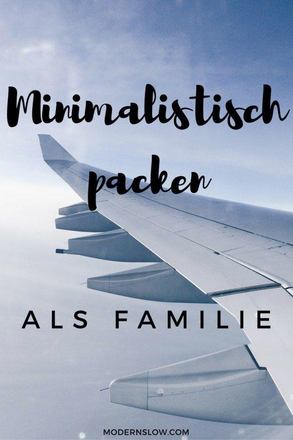 56 best minimalistisch reisen mit kind images on pinterest for Minimalistisch reisen