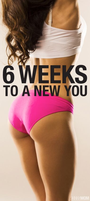 6 Weeks To A New You - Get started and see real results!