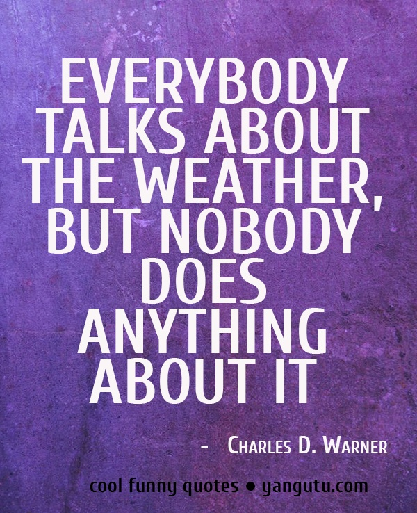 Funny Cool Quotes: 1000+ Images About Funny Weather On Pinterest