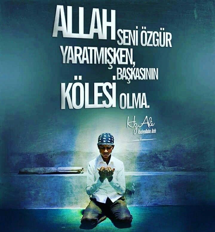 """""""Allah seni özgür yaratmışken, başkasının kölesi olma.""""  [Hz.Ali {Radıyallahu anh}]  #özgür #insan #hzali #hayırlıcumalar #yaratılış #köle #olma #söz #islam #türkiye #sözler #ilmisuffa"""