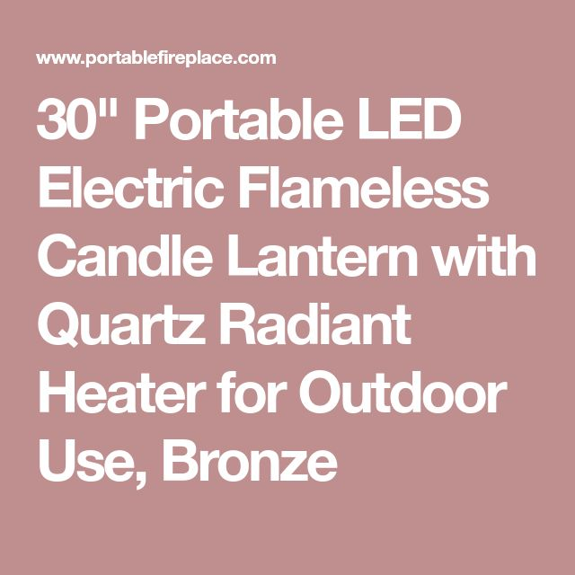 """30"""" Portable LED Electric Flameless Candle Lantern with Quartz Radiant Heater for Outdoor Use, Bronze"""