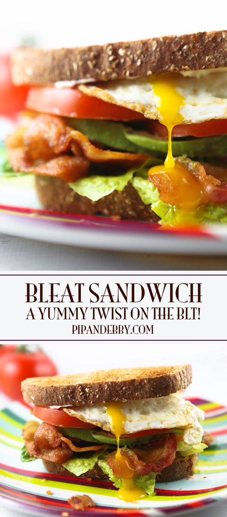 BLEAT Sandwich (a yummy twist on the BLT)   Add avocado slices and an egg to the delicious BLT to take it to the next level!