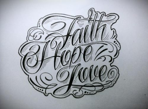 Faith, Hope, Love draw | tattoo ideas | Pinterest | Tattoo ...