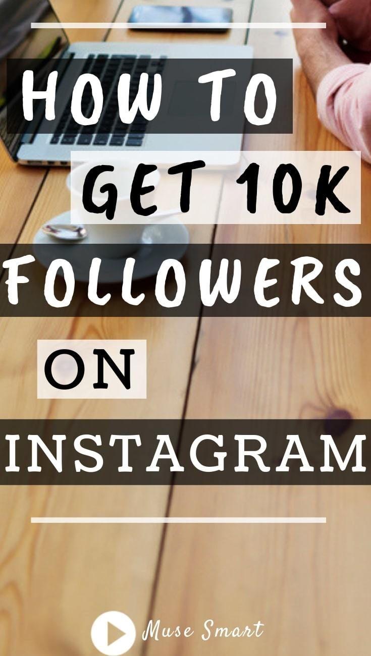 How to Get 10k Followers on Instagram   Instagram Tips