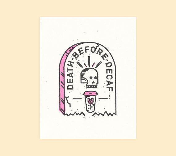 Death Before Decaf - Risograph Print
