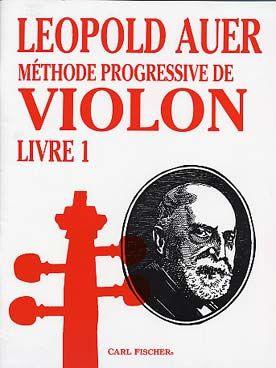 Leopold AUER Méthode progressive de violon livre 1
