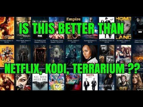 Is This APK better than NETFLIX, KODI & TERRARIUM TV