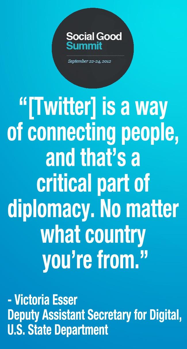 Social Media and Diplomacy. Social Good Summit 2012