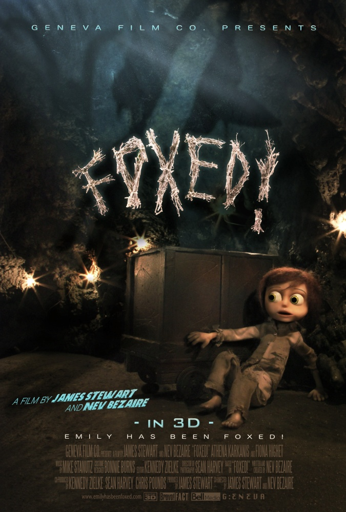FOXED!-Los Angeles Premiere  Directed by James Stewart and Co-Directed by Nev Bezaire.  This 3D stop-motion will also be shown during out Opening Night (:  This short is about a child growing up in a environment of parental control and how often children are misportrayed in the eyes of their parents. Sounds interesting right (:
