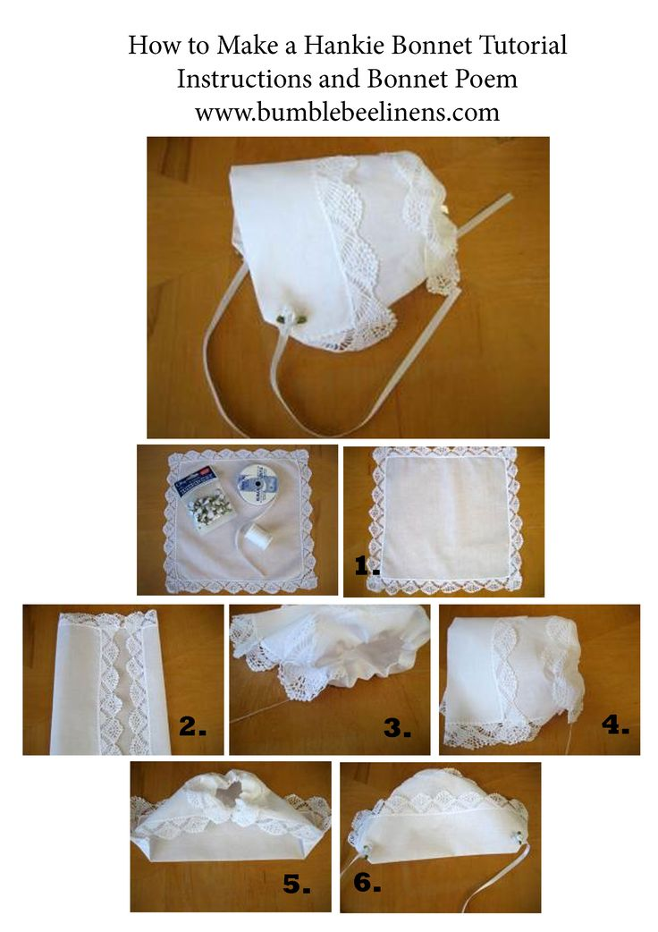 """DIY Hankie Bonnet Craft. These little bonnets made out of handkerchiefs are easy to make. What a great idea to make these bonnets for your baby's christening day. The hanky can then be used again as their """"something old""""  on their wedding day. Or make your wedding hankie into a bonnet after the wedding as a meaningful gift for your future child. Either way a wonderful family heirloom. Bumblebee Linens"""