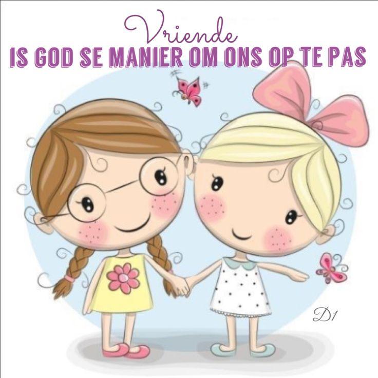 Vriende is God se manier om ons op te pas