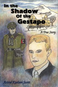In the Shadow of the Gestapo: A True Story | Penfield Books