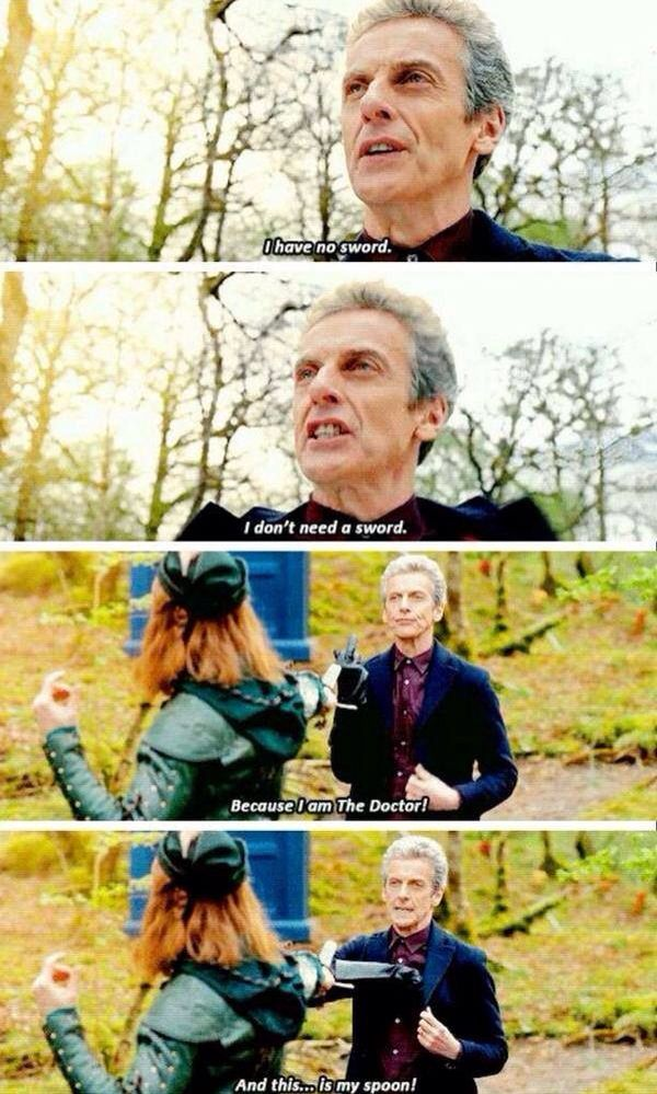 Just thought you all should know that this happened on Doctor Who last night... he's threatening him with a spoon. :P