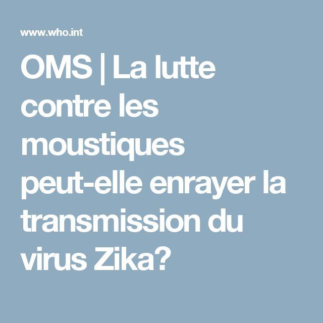 OMS | La lutte contre les moustiques peut-elle enrayer la transmission du virus Zika?