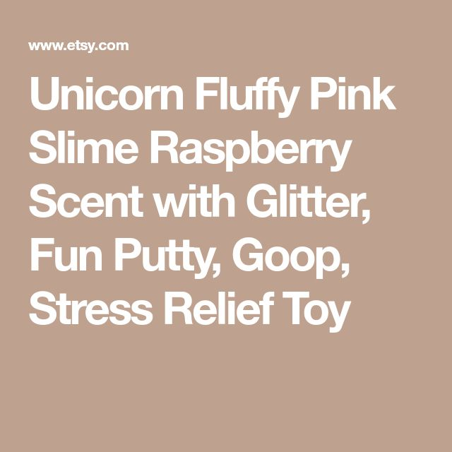 Unicorn Fluffy Pink Slime Raspberry Scent with Glitter, Fun Putty, Goop, Stress Relief Toy