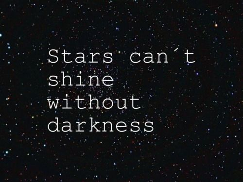 <3: Remember This, Inspiration, Quotes, Stars, True Words, A Tattoo, Darkness, True Stories, The Dark