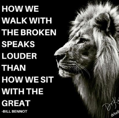 """How we walk with the Broken, Speaks louder than how we Sit with the Great"", the more we uplift others, the more we elevate ourselves."