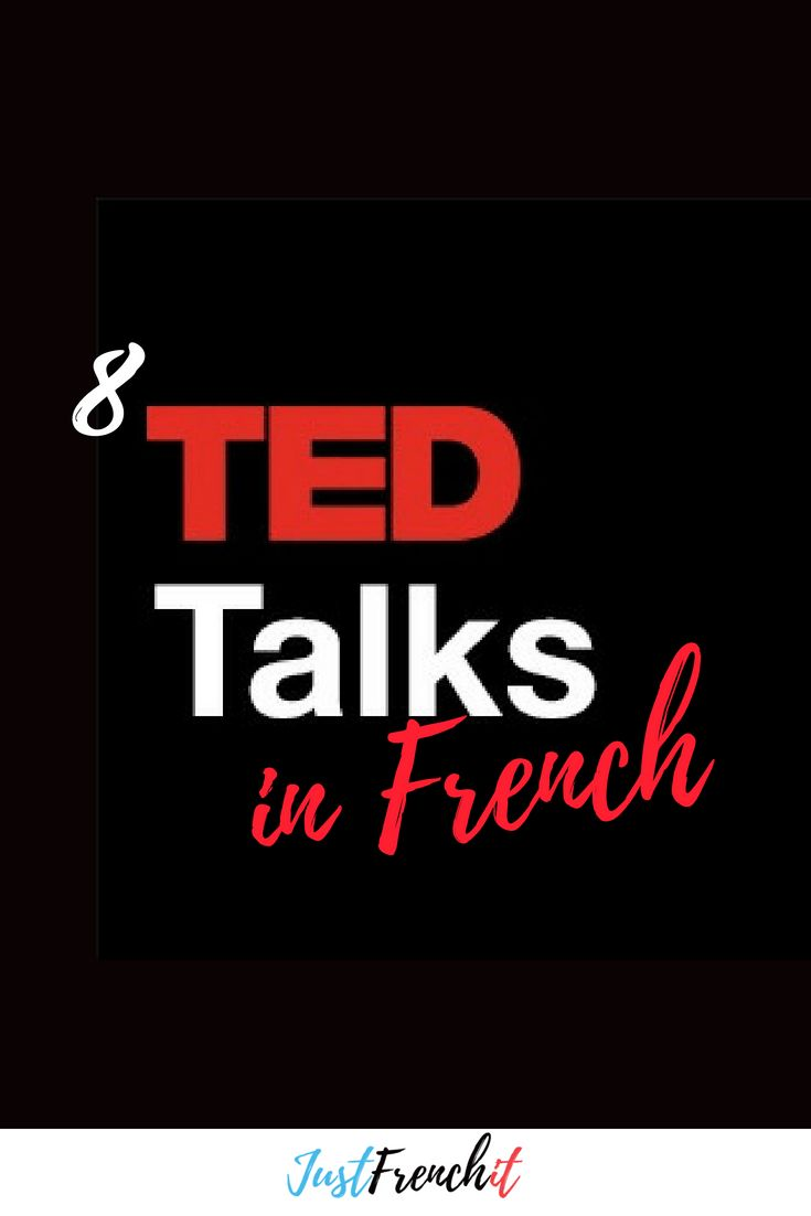 8 TED Talks in French you need to watch