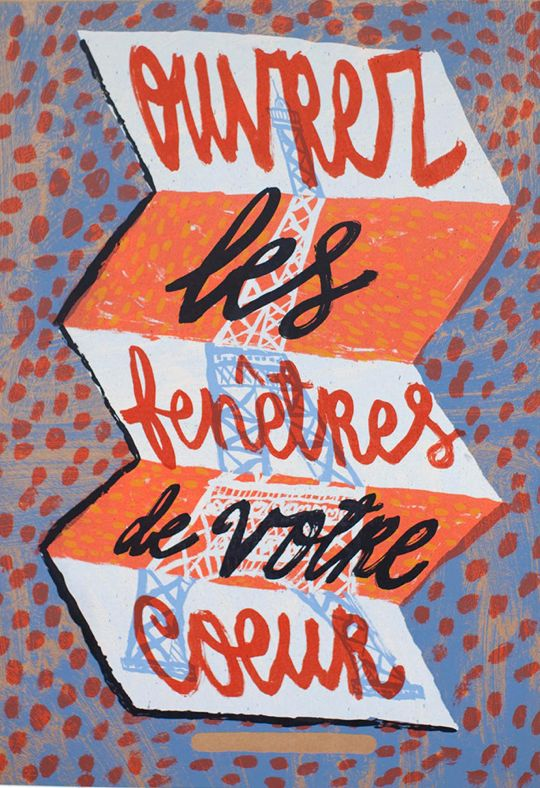 By Jonny Hannah, Ouvrez les fenêtres de voter coeur (Open the windows of your heart). #Eiffel